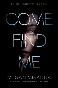 Come Find Me - Megan Miranda Review